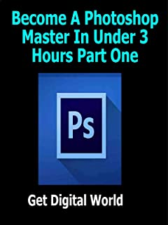 Become A Photoshop Master In Under 3 Hours Part One