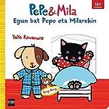 Egun bat Pepe eta Milarekin (Pepe y Mila)