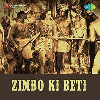 Zimbo Ki Beti (Original Motion Picture Soundtrack)