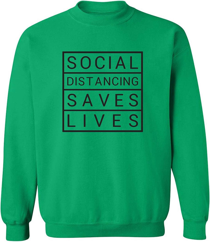 Social Distancing Saves Lives Crewneck Sweatshirt