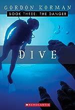 The Danger (Dive, Book 3)