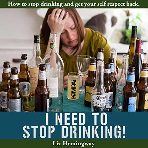 I Need to Stop Drinking! audiobook cover art