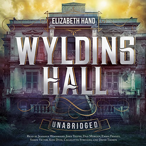 Wylding Hall                   By:                                                                                                                                 Elizabeth Hand                               Narrated by:                                                                                                                                 Jennifer Woodward,                                                                                        John Telfer,                                                                                        Dan Morgan,                   and others                 Length: 4 hrs and 37 mins     12 ratings     Overall 4.8