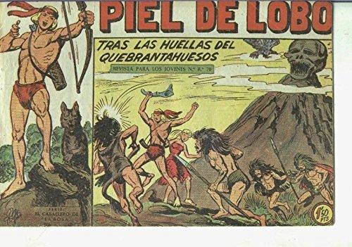 Piel de Lobo numero 63: Tras la huella del quebranhuesos