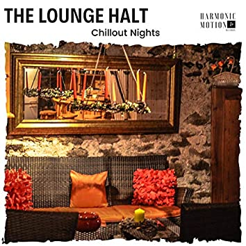 The Lounge Halt - Chillout Nights