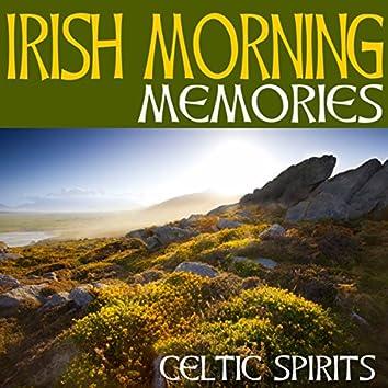 Irish Morning Memories
