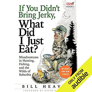 If You Didn't Bring Jerky, What Did I Just Eat? audiobook cover art