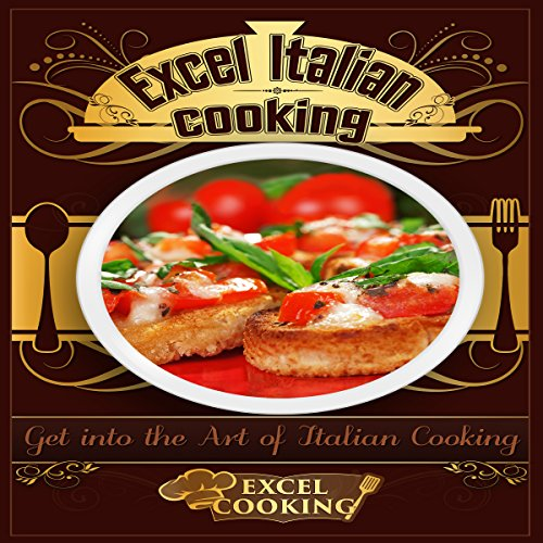Excel Italian Cooking audiobook cover art