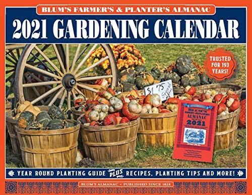 2021 BLUM'S FARMER'S AND PLANTER'S GARDENING CALENDAR