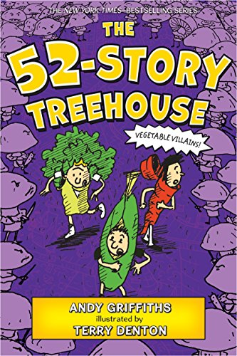 The 52-Story Treehouse: Vegetable Villains! (The Treehouse Books, 4)