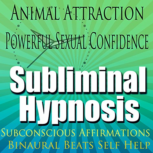 Animal Attraction Subliminal Hypnosis cover art