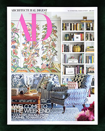 Architectural Digest Magazine June 2018 | Country Home cover – Welcome to the...