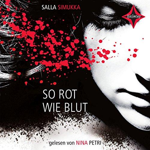 So rot wie Blut (Lumikki 1) Titelbild