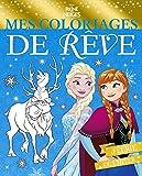 REINE DES NEIGES - Mes coloriages de rêve: Féérie de l'hiver