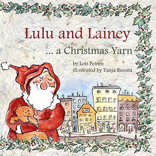 Lulu and Lainey ... a Christmas Yar…