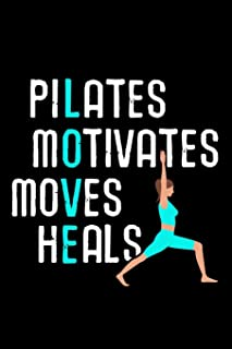 Pilates Motivates Heals Loves: Pilates Journal | 120 Lined Pages Notebook (6