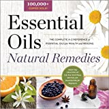 Best Books On Essential Oils - Essential Oils Natural Remedies: The Complete A-Z Reference Review