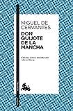 Don Quijote de la Mancha: Edición, notas e introducción de Alberto Blecua (Clásica)