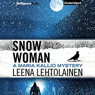 Snow Woman     Maria Kallio, Book 4              Written by:                                                                                                                                 Leena Lehtolainen,                                                                                        Owen F. Witesman - translator                               Narrated by:                                                                                                                                 Amy Rubinate                      Length: 9 hrs and 35 mins     Not rated yet     Overall 0.0