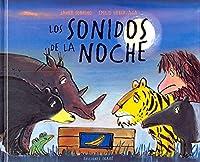 Los Sonidos De La Noche / Cries in the Night