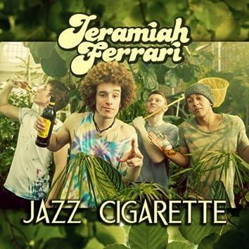 Jazz Cigarette