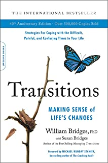 Transitions (40th Anniversary): Making Sense of Life's Changes