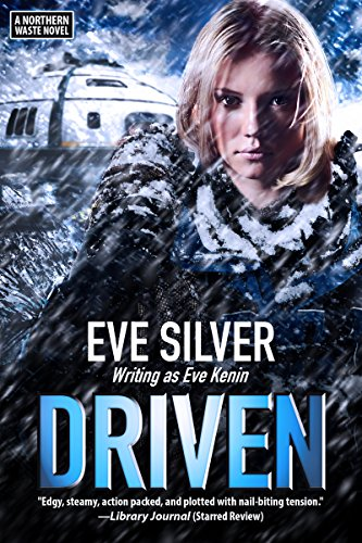 Driven: A Northern Waste Novel (English Edition)