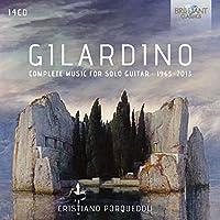 Gilardino - Complete Music for Solo Guitar 1965-2013