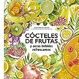 Cócteles de frutas: y otras bebidas refrescantes (Gastronom