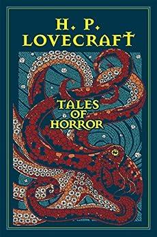 H. P. Lovecraft Tales of Horror (Leather-bound Classics) by [H. P. Lovecraft, Ken Mondschein]