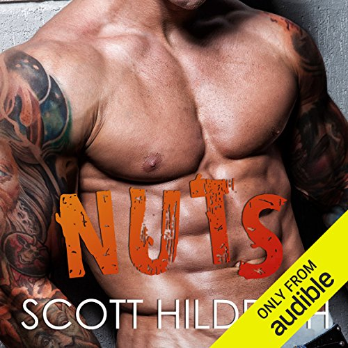 Nuts                   By:                                                                                                                                 Scott Hildreth                               Narrated by:                                                                                                                                 Raquel Harris,                                                                                        Biff Summers                      Length: 7 hrs and 40 mins     58 ratings     Overall 4.6