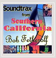 Soundtrax From Southern California