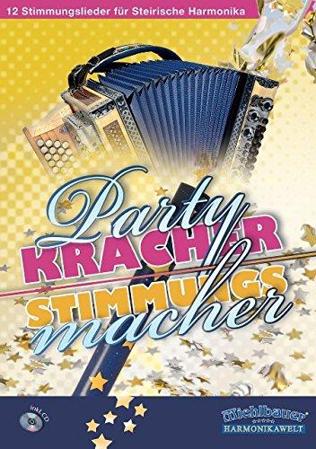 Partykracher Stimmungsmacher - arrangiert für Steirische Handharmonika - Diat. Handharmonika - mit CD [Noten / Sheetmusic]