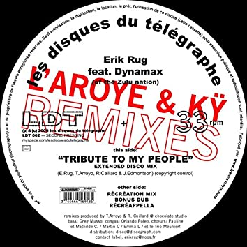 Tribute (L'aroye and Ky Remixes)