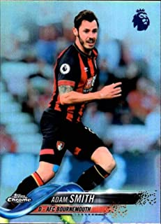 2018-19 Topps Chrome Premier League Refractor #86 Adam Smith AFC Bournemouth Soccer Trading Card