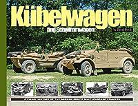 KuBelwagen/Schwimmwagen: A Visual History of the German Army's Multi-Purpose Vehicle (Visual History Series)