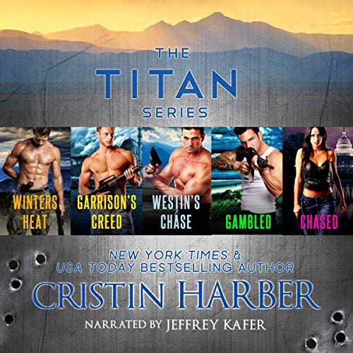 The Titan Series     Military Romance Box Set: 5 Romantic Suspense Love Stories              By:                                                                                                                                 Cristin Harber                               Narrated by:                                                                                                                                 Jeffrey Kafer                      Length: 29 hrs and 59 mins     66 ratings     Overall 4.5