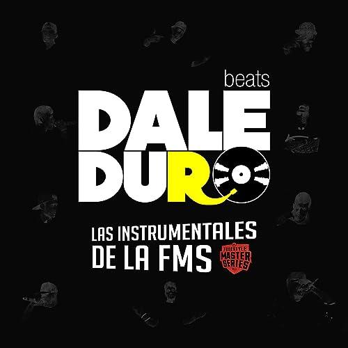 Las Instrumentales de la FMS (Freestyle Master Series 2017) de DaleDuro Beats en Amazon Music - Amazon.es
