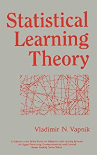 Statistical Learning Theory (Adaptive and Cognitive Dynamic Systems: Signal Processing, Learning, Communications and Control)