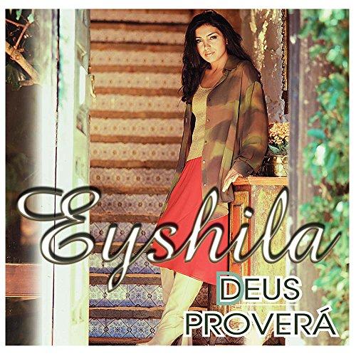 Cd.Deus Provera – Eyshila