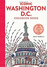 Iconic Washington D.C. Coloring Book: 24 Sights to Send and Frame (Iconic Coloring Books)