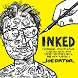 Image of Inked: Cartoons, Confessions, Rejected Ideas and Secret Sketches from the New Yorker's Joe Dator