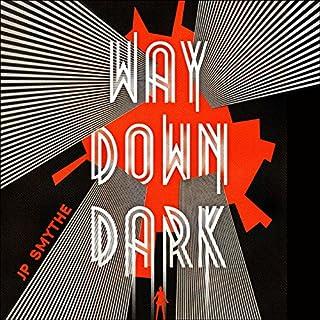 Way Down Dark cover art