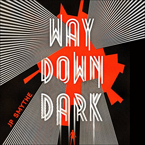 Couverture de Way Down Dark