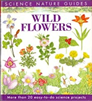 Wild Flowers of North America 1850282668 Book Cover