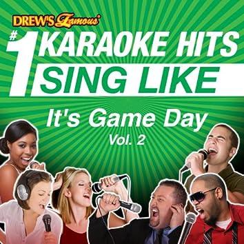 Drew's Famous #1 Karaoke Hits: Sing Like It's Game Day, Vol. 2