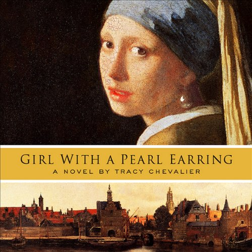 Girl with a Pearl Earring audiobook cover art