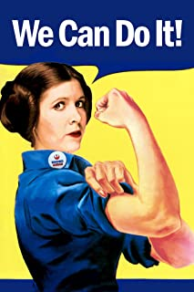 We Can Do It! Leia Rosie The Riveter Parody Propaganda Cool Wall Decor Art Print Poster 12x18