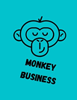 "Monkey Business: Novelty Animal Sketchbook Ideal for Boys. Handy Bigger Size (8.5""x11""), 120 Blank White Pages, High Quali..."