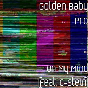 On My Mind (feat. C-Stein)